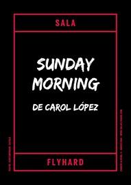 Sunday Morning [edició]