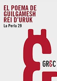 El poema de Guilgamesh, rei d'Uruk