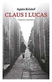 Claus i Lucas [Ara Llibres]