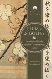 Llum a les golfes. Una antologia del haiku modern i contemporani català