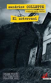 El soterrani [Sandrine Collette]