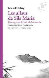 Les allaus del Sils Maria. Geologia de Friedrich Nietszche